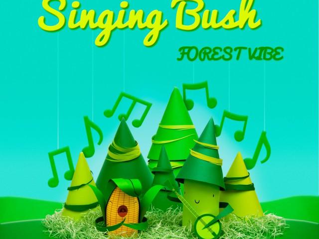 Singing Bush